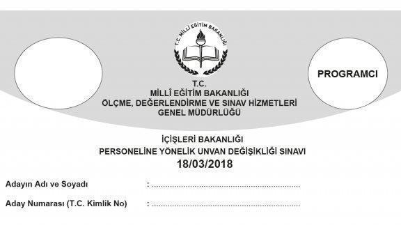 18 Mart 2018 Tarihinde Yapılan İçişleri Bakanlığı Unvan Değişikliği Sınavının