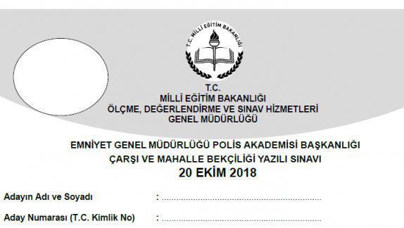 20 Ekim 2018 Tarihinde Yapılan Emniyet Genel Müdürlüğü Polis Akademisi